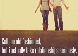 take relationships seriously
