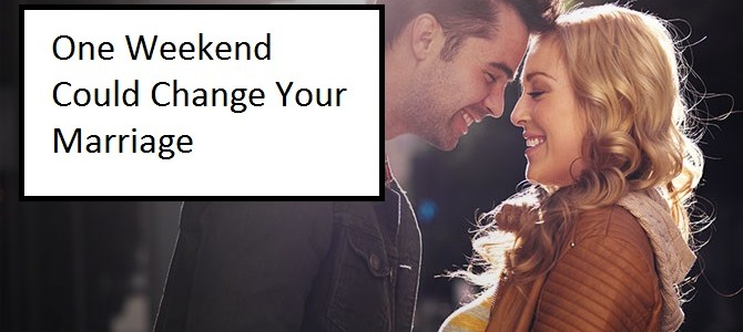 One Weekend Can Change Your Marriage